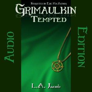 Grimaulkin Tempted